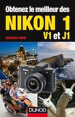 Download this eBook Obtenez le meilleur des Nikon 1