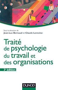Téléchargez le livre :  Traité de psychologie du travail et des organisations - 3ème édition
