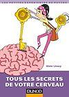 Télécharger le livre :  Tous les secrets de votre cerveau