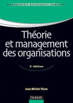 Théorie et management des organisations - 3e ed.