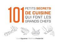 Téléchargez le livre :  101 petits secrets de cuisine qui font les grands chefs