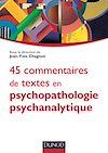Télécharger le livre :  45 commentaires de textes en psychopathologie psychanalytique