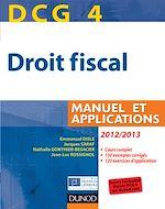 Téléchargez le livre :  DCG 4 - Droit fiscal 2012/2013 - 6e édition