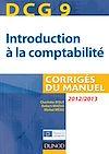 Télécharger le livre :  DCG 9 - Introduction à la comptabilité - 2012/2013 - 4e éd.