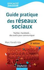 Download this eBook Guide pratique des réseaux sociaux - 2e éd.