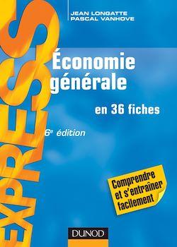 Économie générale - 6e éd.