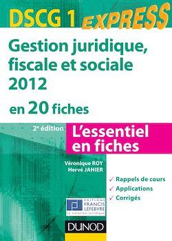 Gestion juridique, sociale, fiscale 2012 - DSCG 1 - 2e éd.