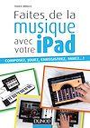 Télécharger le livre :  Faites de la musique avec votre iPad