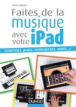 Download this eBook Faites de la musique avec votre iPad