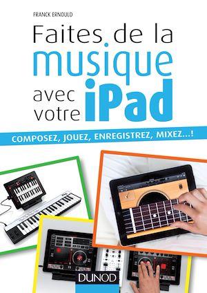 Téléchargez le livre :  Faites de la musique avec votre iPad
