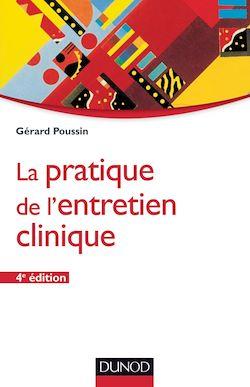 La pratique de l'entretien clinique - 4ème édition