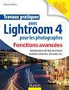 Télécharger le livre :  Travaux pratiques avec Lightroom 4 pour les photographes : Fonctions avancées