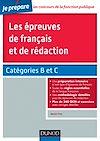 Télécharger le livre :  Les épreuves de français et de rédaction - Concours fonction publique - Catégories B et C