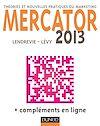 Mercator 10e éd, 2013 - Théories et nouvelles pratiques du marketing