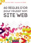 Télécharger le livre :  60 règles d'or pour réussir son site Web