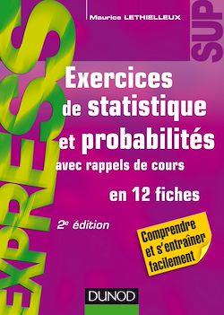 Exercices de statistique et probabilités - 2e éd.