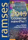Télécharger le livre :  Ramses 2013 - Gouverner aujourd'hui ?