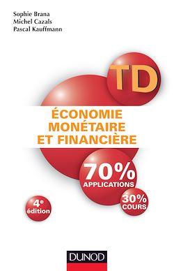 TD - Économie monétaire et financière - 4e éd.