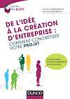 Télécharger le livre :  De l'idée à la création d'entreprise : comment concrétiser votre projet