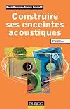 Télécharger le livre :  Construire ses enceintes acoustiques. 3e édition