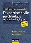 Télécharger le livre :  L'aide-mémoire de l'expertise civile psychiatrique et psychologique