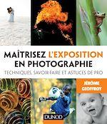 Download this eBook Maîtrisez l'exposition en photographie