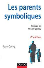 Les parents symboliques - 2e édition |
