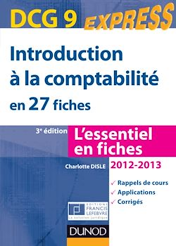 Introduction à la comptabilité DCG 9 2012/2013 - 3e éd.