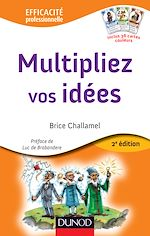 Download this eBook Multipliez vos idées - 2e éd.