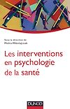 Télécharger le livre :  Les interventions en psychologie de la santé