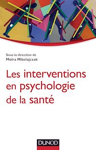 Téléchargez le livre :  Les interventions en psychologie de la santé