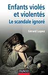 Télécharger le livre :  Enfants violés et violentés : le scandale ignoré
