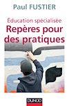 Télécharger le livre :  Éducation spécialisée : repères pour des pratiques