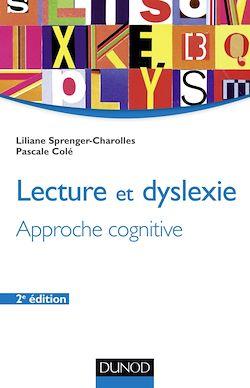 Lecture et dyslexie - 2e éd.