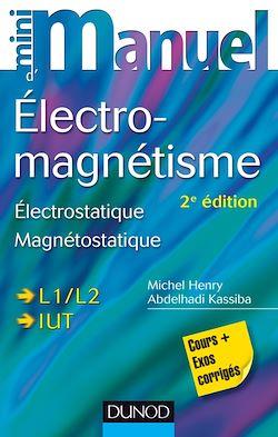 Mini Manuel d'Electromagnétisme - 2e éd.
