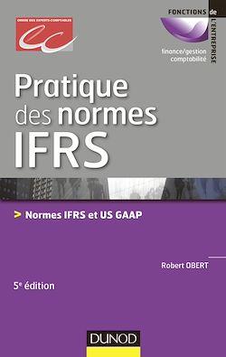 Pratique des normes IFRS - 5e édition