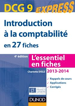 Introduction à la comptabilité DCG 9 2013/2014 - 4e éd.