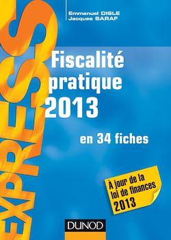 Fiscalité pratique 2013 - 18e éd.