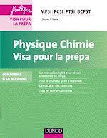 Téléchargez le livre :  Physique-Chimie Visa pour la prépa - 3e éd.