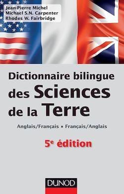 Dictionnaire bilingue des sciences de la Terre - 5e édition