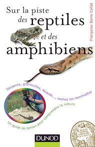 Téléchargez le livre :  Sur la piste des reptiles et des amphibiens