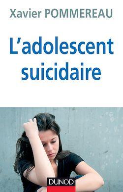 L'adolescent suicidaire - 3ème édition