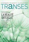 Télécharger le livre :  Transes n°3 - 2/2018 La Réalité virtuelle