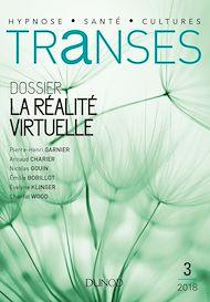 Téléchargez le livre :  Transes n°3 - 2/2018 La Réalité virtuelle
