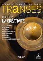 Téléchargez le livre :  Transes n°6 - 1/2019 La Créativité