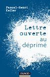 Télécharger le livre :  Lettre ouverte au déprimé