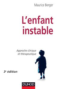 Téléchargez le livre :  L'enfant instable - 3e édition