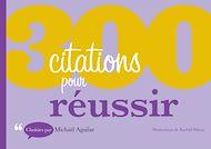 Téléchargez le livre :  300 citations pour réussir