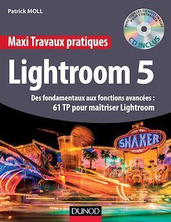 Vignette du livre Maxi travaux pratiques Lightroom 5 (+ CD ROM )