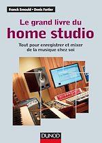 Download this eBook Le grand livre du Home Studio
